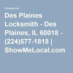 Des Plaines Locksmith - Des Plaines, IL 60018 - (224)577-1818   ShowMeLocal.com