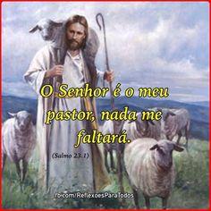 Versículo do dia ⭐️ Salmo 23:1 _ clique na imagem e acesse o salmo completo, com link para o vídeo, na voz de Cid Moreira.