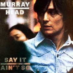 Murray Head - Say It Ain't So Deluxe Limited Edition Vinyl LP May 26 2017 Pre-order