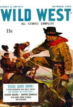 Wild West 1943-10  http://www.magazineart.org/main.php/v/pulpwestern/wildwest/Wild+West+1943-10.jpg.html