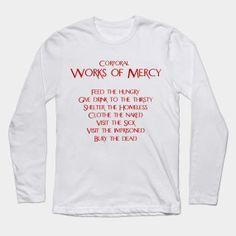 #Corporal #WorksOfMercy #Catholic #Christian #Tshirts #Mugs #Prints #Cases #Notebooks #Sale #HolyYearOfMercy