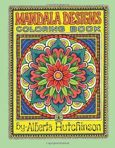Mandala Designs Coloring Book No. 1: 35  New Mandala Designs (Sacred Design Series) by Alberta L Hutchinson http://www.amazon.com/dp/1493642456/ref=cm_sw_r_pi_dp_Sfqiub12XJ6Q9