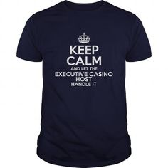 Awesome Tee For Executive Casino Host T-Shirts, Hoodies (22.99$ ==► Order Here!)
