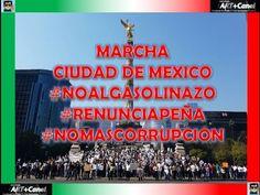 Miles salen a Marchar CDMX #NoAlGasolinazo #RenunciaPeña #NoMasCorrupcion