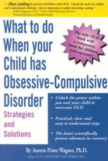 What to do When your Child has OCD