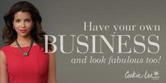 Have your own business and look fabulous too!  www.CookieLee.com #jewelry #CookieLeeInc