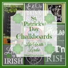"""I added """"St. Patrick's Day Chalkboards - Life With Lorelai"""" to an #PrettyPintastic http://lifewithlorelai.com/2015/02/19/st-patricks-day-chalkboards/"""