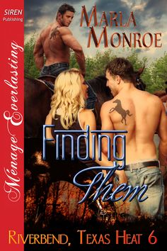 Book 6 in the Riverbend, Texas Heat series. Sierra has more than she can handle and being blackmailed with foreclosure on the ranch is the last straw.  Rollan and Thorne find out about the blackmail and develop a plan to save her and the ranch. Sierra is attracted to them but afraid to trust them. She accepts their plan but will they be the answer to her prayers or her downfall?  http://www.bookstrand.com/node/881800