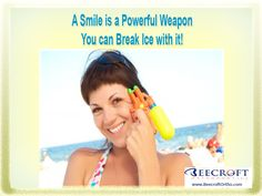 "Smile Quote #14: ""A Smile is a Powerful Weapon; You Can Break Ice with it!"" Beecroft Orthodontics, 10472 Georgetown Dr Fredericksburg , VirginiaPhone: 540-898-2200 #smilequote #orthodontist #beecroftorthodontics"