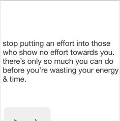 Stop wasting your energy & time