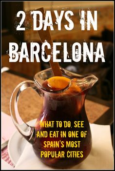 What to do, see, and eat during a short trip to Barcelona. I need to narrow my list!