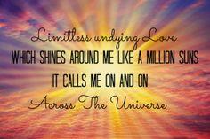 Across the Universe Beatles lyrics... ♥ this tune! :)