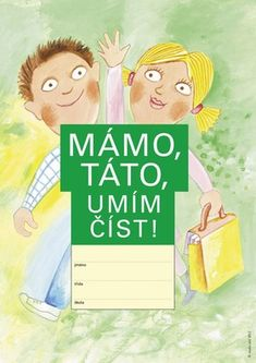 Mámo, táto, umím číst! Thing 1, Grade 1, Illustrators, Petra, Literature, Illustrator, Artwork