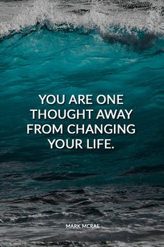 You are one thought away from changing your life. Positive Quotes, Motivational Quotes, Inspirational Quotes, Positive Vibes, Best Quotes, Love Quotes, Famous Quotes, Favorite Quotes, Funny Quotes