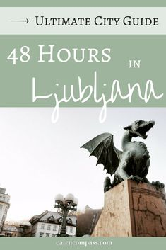 Ultimate #CityGuide: How to Spend Two Days in #Ljubljana #Slovenia!   #Europe #CentralEurope #Balkans #TravelEurope