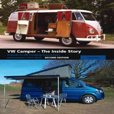 VW Camper - The Inside Story: A Guide to VW Camping Conversions and Interiros 1951-2012