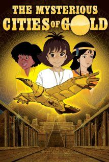 The Mysterious Cities of Gold - my favourite show as a child. I loved the documentary snippets about the Incans at the end of each episode.