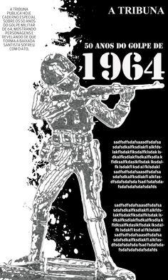 Se vira!: Caderno 50 anos de março de 1964
