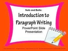 "PARAGRAPH WRITING PowerPoint~ Fun, animated, slide presentation! This step-by-step approach helps students see how easy it can be to decode prompts, use prewriting activities to generate ideas, create a draft with organized ideas and supporting details, revise writing for clarity and fluency, edit writing for accuracy, and publish writing that is attractive and easy-to-read.  This ""nuts and bolts"" approach takes the mystery out of writing!  #paragraph #writing #PowerPoint #introduction  $$"