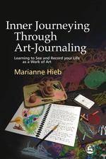 Inner Journeying Through Art-Journaling: Learning to See and Record your Life as a Work of Art | Until August 31, 2013, JKP has set up the code ARTX13 for the Art Therapy Alliance community to receive a 20% discount on this title at checkout through www.jkp.com or mentioned when calling JKP's toll-free warehouse (1-866-416-1078).