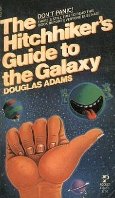 #35 -- The Hitchhiker's Guide to the Galaxy by Douglas Adams -- Read c. 1985 -- ★ ★ ★ ★ ★ -- 1001 Books You Must Read Before You Die