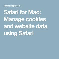 Safari for Mac: Manage cookies and website data using Safari