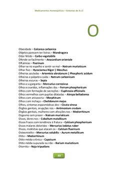 Medicamentos Homeopáticos – Sintomas de A a Z 49 O Obesidade – Calcarea carbonica Objetos parecem ter listras – Mandragora...