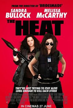 The Heat - Loved it. They were both so funny, so not a chick flick