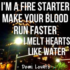 Fire Starter by Demi Lovato Demi Lovato Lyrics, Demi Lovato Quotes, Lyric Quotes, Me Quotes, Music Maniac, Inspirational Quotes For Kids, Different Quotes, My Escape, How To Better Yourself