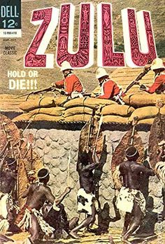 Zulu (Aug-Oct Dell) for sale online Comic Movies, Old Movies, Comic Books, Classic Disney Movies, Movie Titles, Movie Posters, Star Comics, War Film, Silver Age Comics