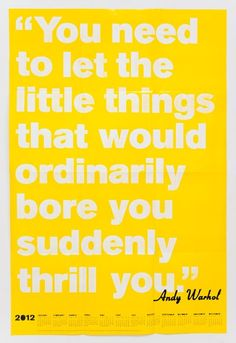 warhol, on the little things