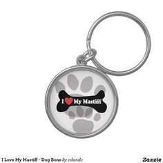 I Love My Mastiff - Dog Bone Key Chains