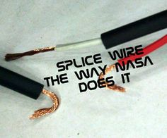 Rocket Science without the expensive college education!Often, in the world of electronic experimentation or repair, there's a need to splice a wire or a cable. How many times have . Home Electrical Wiring, Electrical Projects, Electrical Engineering, Electronics Projects, Electronics Basics, Electronic Engineering, Arduino, Garage Atelier, Diy Home Repair