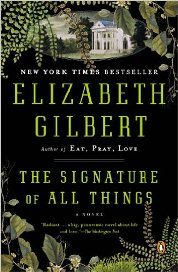The Signature of All Things - http://www.aktivnetz.net/read-the-signature-of-all-things-free-online.html
