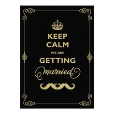 Keep Calm Moustache Classic Vintage Gay Wedding Invite