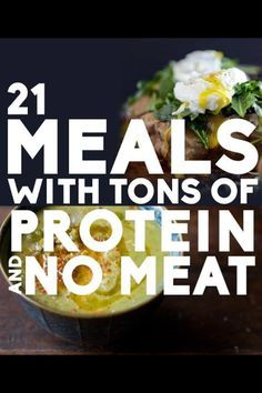 http://www.buzzfeed.com/deenashanker/meals-with-tons-of-protein-and-no-meat?s=mobile