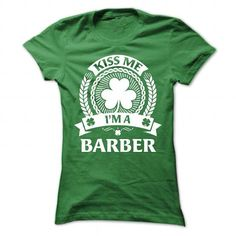 Kiss Me, Im a Barber T-Shirts, Hoodies (21$ ==► Order Shirts Now!)