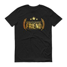 Men's World's Okayest Friend t-shirt - best friend birthday gifts for him, gift for best friends birthday #BestFriendGift #FriendGift #GiftsForFriends #FriendshipGift #BestFriendShirts #GiftForBestFriend #GiftForFriend #GiftForFriends #BestFriend #BestFriendBirthday