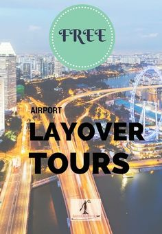 Have a long layover? Take advantage of FREE layover tours across the globe. Check out some top destinations! Copyright BarrisTourista