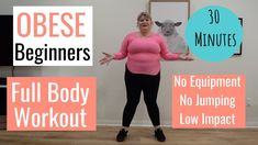 PLUS SIZE Full body Workout / Obese Beginner Workout/ Low Impact / No Equipment / No Jumping