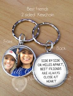 BEST FRIENDS GIFT - Your Photo on one side - Side by Side or Miles Apart, Best Friends are always Close at Heart - custom photo keychain-Bff by NowThatsPersonal on Etsy