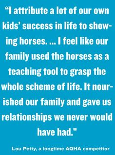 Are horses responsible for a lot of your success? #QuarterHorses can affect us in amazing ways! If you like this #horsesaying, you'll love America's Horse magazine and all of the other benefits associated with being an #AQHA member. See how you can join: aqha.com/join. #horsesayings #horsequotes