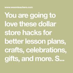 You are going to love these dollar store hacks for better lesson plans, crafts, celebrations, gifts, and more. Spend less, teach more!