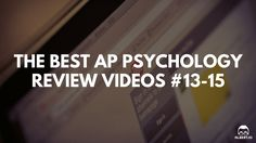 The Best AP Psychology Review Videos: Crash Course Psychology: #13-15 https://www.albert.io/blog/best-ap-psychology-review-videos-crash-course-psychology-13-15/