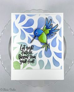 Let Your Faith Be Bigger Than Your Fear - Hummingbird Stamp Card, I Card, Pretty Pink Posh, Humming Birds, Bird Cards, Card Making Inspiration, Book Binding, Close To My Heart, Amphibians