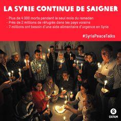 Plus de 4 000 morts pendant le seul mois du ramadan. Près de 2 millions de réfugiés en Jordanie et au Liban. 7 millions ont besoin d'une aide alimentaire d'urgence en Syrie. #SyriaPeaceTalks  Plus d'info: http://www.change.org/petitions/don-t-let-syria-down