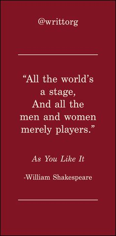 William Shakespeare Quote from As You Like It   Classic literature quotes posted each and every morning on Instagram @writtorg.