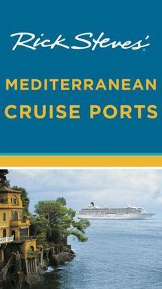 Rick+Steves'+Mediterranean+Cruise+Ports