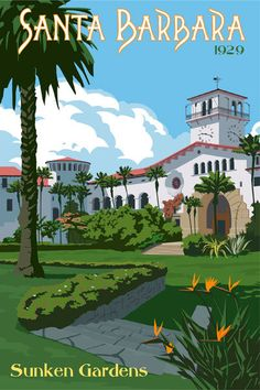Steve Thomas - Santa Barbara Sunken Gardens Giclee Poster $150. I saw this at a gallery in San Luis Obispo along with other awesome prints on this Etsy page. Too bad I can't find anything cheaper.