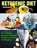 Free Kindle Book -   Ketogenic Diet Recipes: The Ultimate Guarantee Rapid Weight Loss Recipes For Beginners( Ketogenic Weight Loss, Detoxifications,Clean Eating,  Healthy Living ) Check more at http://www.free-kindle-books-4u.com/cookbooks-food-winefree-ketogenic-diet-recipes-the-ultimate-guarantee-rapid-weight-loss-recipes-for-beginners-ketogenic-weight-loss-detoxificationsclean-eating-healthy-living/